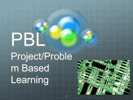 1 PBL Project/Proble m Based Learning. 2 Prepared to Test?