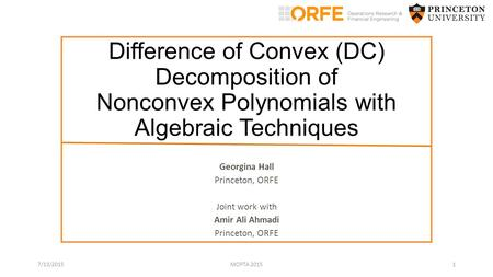 Georgina Hall Princeton, ORFE Joint work with Amir Ali Ahmadi