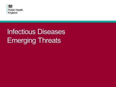 Infectious Diseases Emerging Threats. Beware respiratory symptoms August 14 th – a Friday informed of 4 cases all of whom had been hospitalised with respiratory.