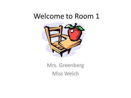 Welcome to Room 1 Mrs. Greenberg Miss Welch. Journey's Reading & Language Arts Story Anthology Practice Book Writer's Workshop Centers – Vocabulary –