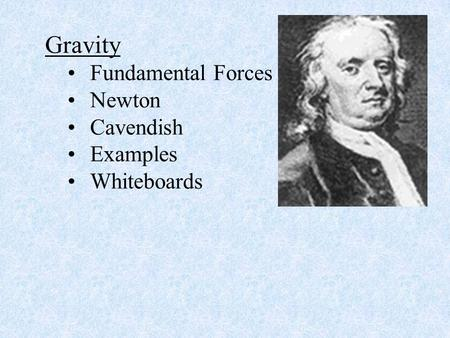 Gravity Fundamental Forces Newton Cavendish Examples Whiteboards.