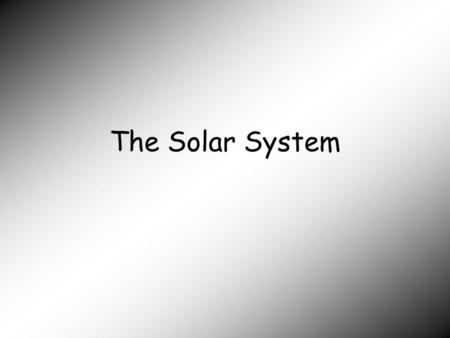 The Solar System. Solar System the sun and all things orbiting around it, including the eight major planets, their satellites, and all the smaller pieces.