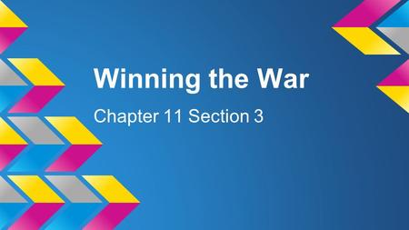 Winning the War Chapter 11 Section 3. Key Terms ●total war ●conscription ●contraband ●Lusitania ●propaganda ●atrocity ●Fourteen Points ●self-determination.