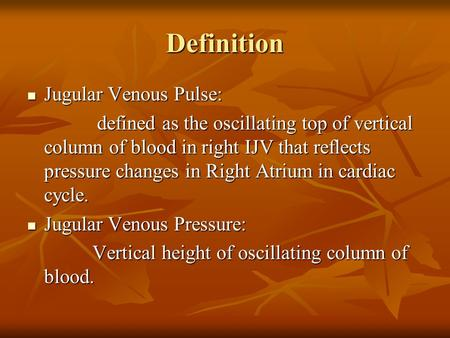 Definition Jugular Venous Pulse: