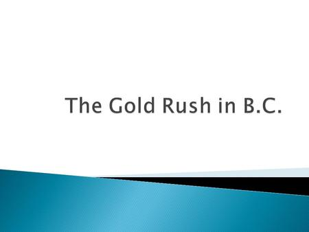  1848 saw the first North American gold rush in California.  Most gold rushers arrived all of the gold producing area had been claimed and few made.