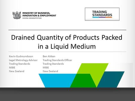 Drained Quantity of Products Packed in a Liquid Medium