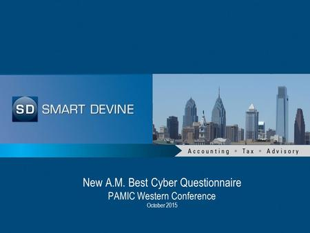 New A.M. Best Cyber Questionnaire PAMIC Western Conference October 2015.