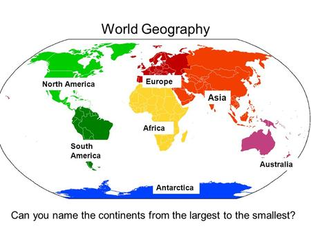 World Geography Europe North America Asia Africa South America