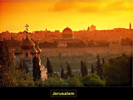 "Jerusalem. GOALS … WEDNESDAY, May 27 th … A Day … Please remember to ""TURN OFF"" & ""PUT AWAY"" all Electronic Devices. Homework Calendar."