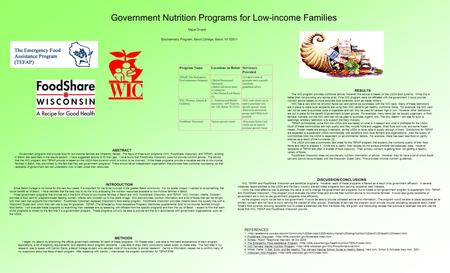 Government Nutrition Programs for Low-income Families Maya Divack ABSTRACT Government programs that provide food for low-income families are inherently.