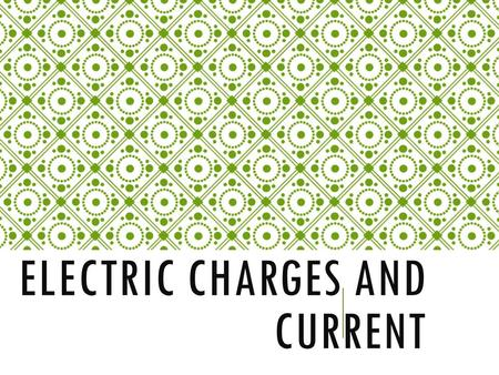 ELECTRIC CHARGES AND CURRENT. WHAT IS THE DIFFERENCE? Static Electricity and Electrical Current is made of the same thing, electrons. However, in static.