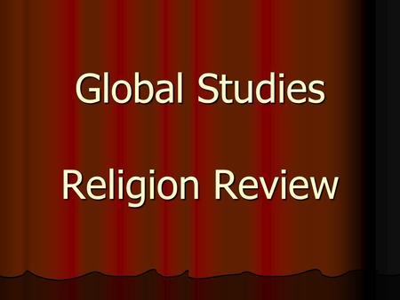 Global Studies Religion Review. Confucianism China China Founder: Confucius Founder: Confucius 551 – 479 BC 551 – 479 BC 5 – Basic Beliefs 5 – Basic Beliefs.