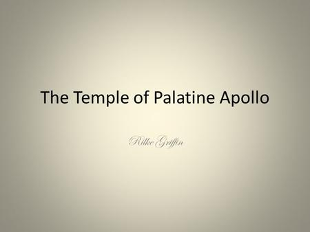The Temple of Palatine Apollo