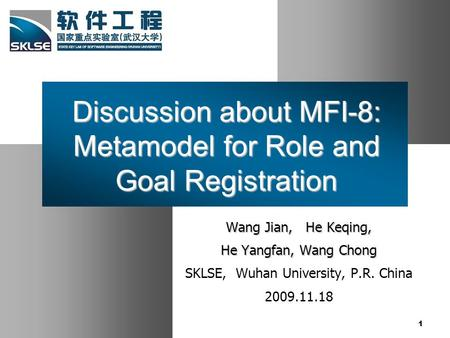 Discussion about MFI-8: Metamodel for Role and Goal Registration