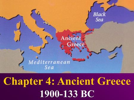 Chapter 4: Ancient Greece 1900-133 BC Chapter 4 Section 2 The Greek City- States.