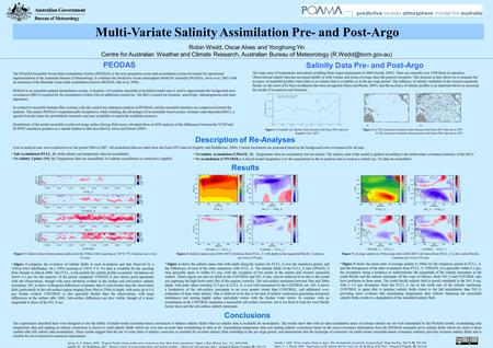Multi-Variate Salinity Assimilation Pre- and Post-Argo Robin Wedd, Oscar Alves and Yonghong Yin Centre for Australian Weather and Climate Research, Australian.