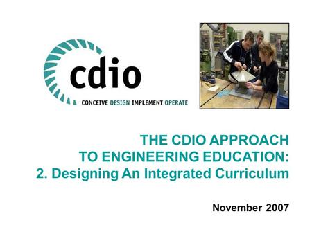 TO ENGINEERING EDUCATION: 2. Designing An Integrated Curriculum