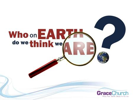 Who on Earth do we think we are? God's Army Judges 7:9-23 David Thompson 1 st November 2015.