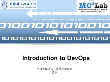 LOGO Introduction to DevOps 中科大移动云计算系统实验室 孟宁. LOGO Page  2 Agenda Introduce DevOps DevOp Patterns How to Start Adopting DevOps.