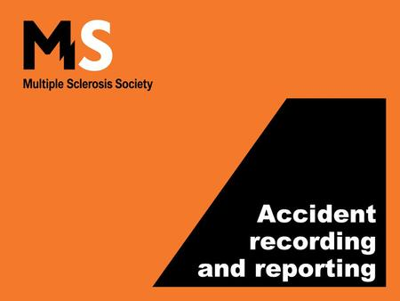 Accident recording and reporting. JD September 2011.