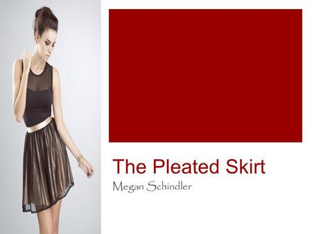 The Pleated Skirt Megan Schindler. History  The Kilt  School Uniforms  Flappers.