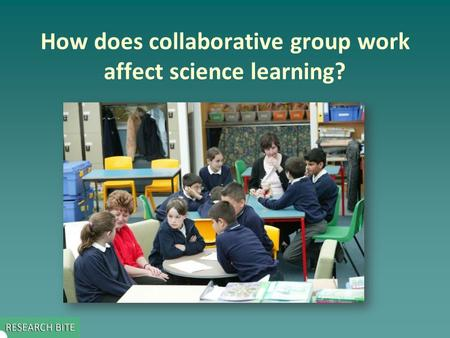 How does collaborative group work affect science learning?