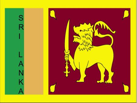 SRILANKASRILANKA. Land Known as Ceylon until 1972 Political Capital: Kotte Commercial Capital: Colombo Island-nation Fewer than 20 miles off the coast.