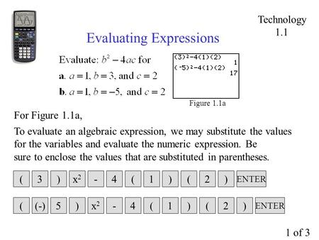 Figure 1.1a Evaluating Expressions To evaluate an algebraic expression, we may substitute the values for the variables and evaluate the numeric expression.