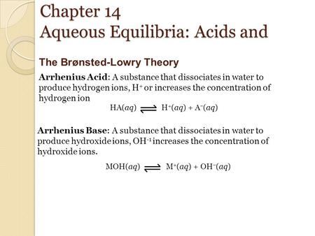 Chapter 14 Aqueous Equilibria: Acids and