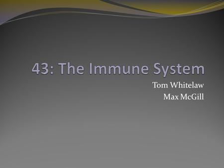 Tom Whitelaw Max McGill. 43.1 Innate Immunity Invertebrates- They have physical and chemical barriers to guard against microbes, as well as cell based.