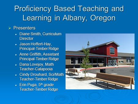 Proficiency Based Teaching and Learning in Albany, Oregon