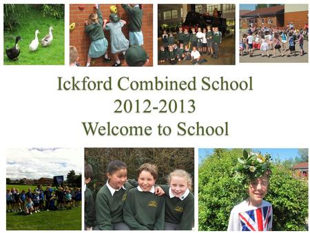 Ickford Combined School Welcome to School