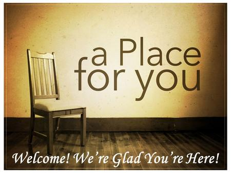 Welcome! We're Glad You're Here!. Men's Group Every Wednesday 7:00pm 14 Sawmill Ridge Rd. Newtown Women's Group Every Thursday 7:00pm 13 Clearview Rd.