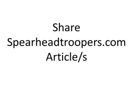 Share Spearheadtroopers.com Article/s. How to share Spearheadtroopers.com Articles? Share to Facebook Social Media 1.Open Mozilla Firefox or Google Chrome.