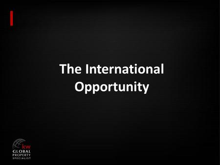 The International Opportunity. Foreign Non-Residents International Sales in Billions, $34.76 Foreign Residents International Sales in Billions, $33.42.
