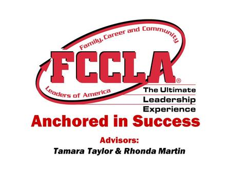 Anchored in Success Advisors: Tamara Taylor & Rhonda Martin.