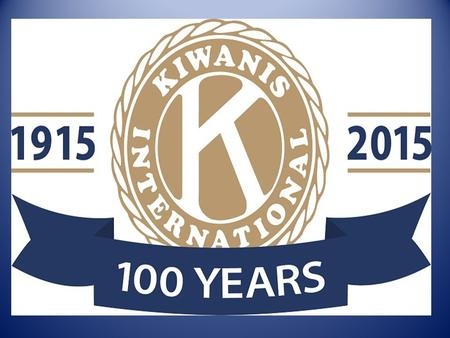 Purpose:To improve lives through fellowship in service worldwide. Defining Statement: Kiwanis is a global organization of volunteers dedicated to improving.