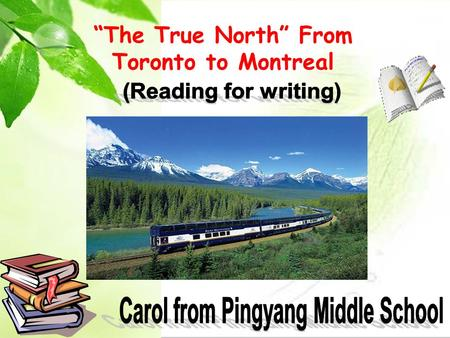 """The True North"" From Toronto to Montreal Vancouver Calgary Thunder Bay Lake Superior ? ? Rocky Mountains A wheat-growing province Which place would."