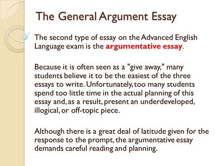 argument in ap language and composition i what is an argument ii  the general argument essay the second type of essay on the advanced english language exam is