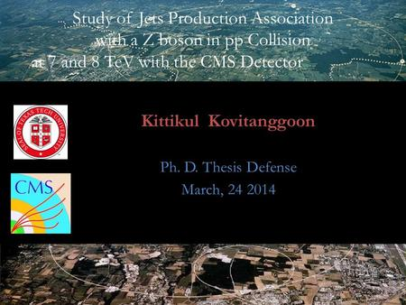 Sung-Won Lee 1 Study of Jets Production Association with a Z boson in pp Collision at 7 and 8 TeV with the CMS Detector Kittikul Kovitanggoon Ph. D. Thesis.