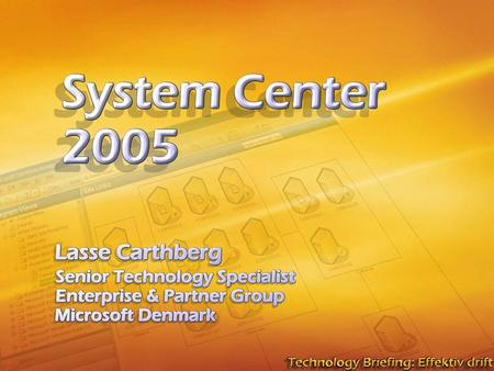 System Center 2005. Source: IDC 2002, Microsoft Primary Quantitative Research. 400 30-minute phone surveys of IT professionals in data centers with 25.