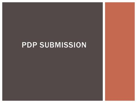 PDP SUBMISSION Purpose (1) The purpose of this Act is to promote the sustainable management of natural and physical resources. (2) In this Act, sustainable.
