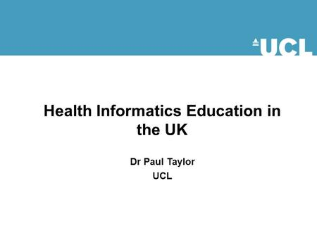 Health Informatics Education in the UK