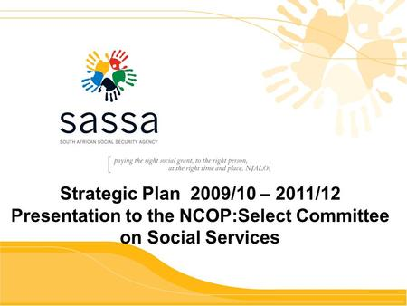 Ud Strategic Plan 2009/10 – 2011/12 Presentation to the NCOP:Select Committee on Social Services.