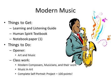 Modern Music Things to Get: Things to Do: Learning and Listening Guide