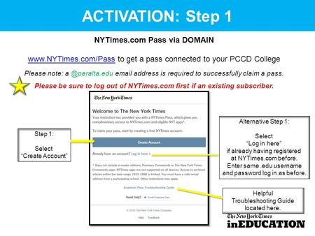 ACTIVATION: Step 1 NYTimes.com Pass via DOMAIN  to get a pass connected to your PCCD College Please note: