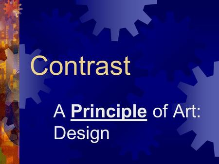 A Principle of Art: Design