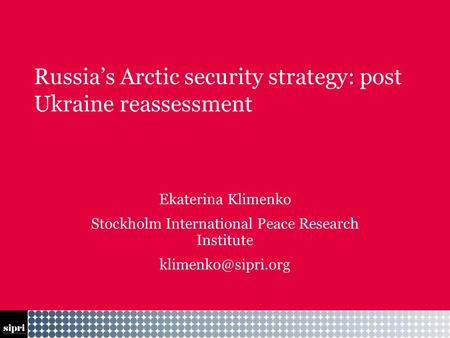 Russia's Arctic security strategy: post Ukraine reassessment