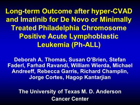 Long-term Outcome after hyper-CVAD and Imatinib for De Novo or Minimally Treated Philadelphia Chromosome Positive Acute Lymphoblastic Leukemia (Ph-ALL)