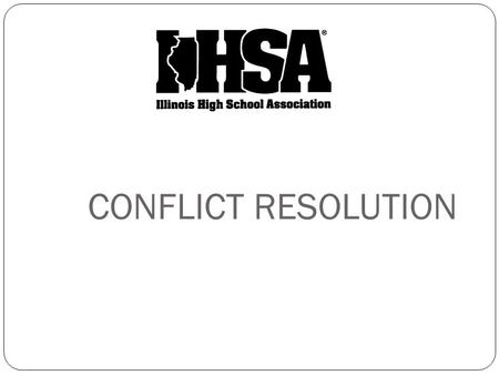 CONFLICT RESOLUTION. RECOGNIZE THE CONFLICT DIFFUSING THE TIME BOMB - HOW IS IT DONE? SHARPEN YOUR SKILLS - WHAT SKILLS ARE NEEDED?